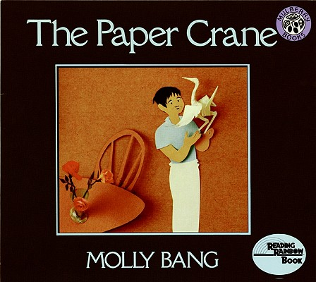 The Paper Crane By Bang, Molly