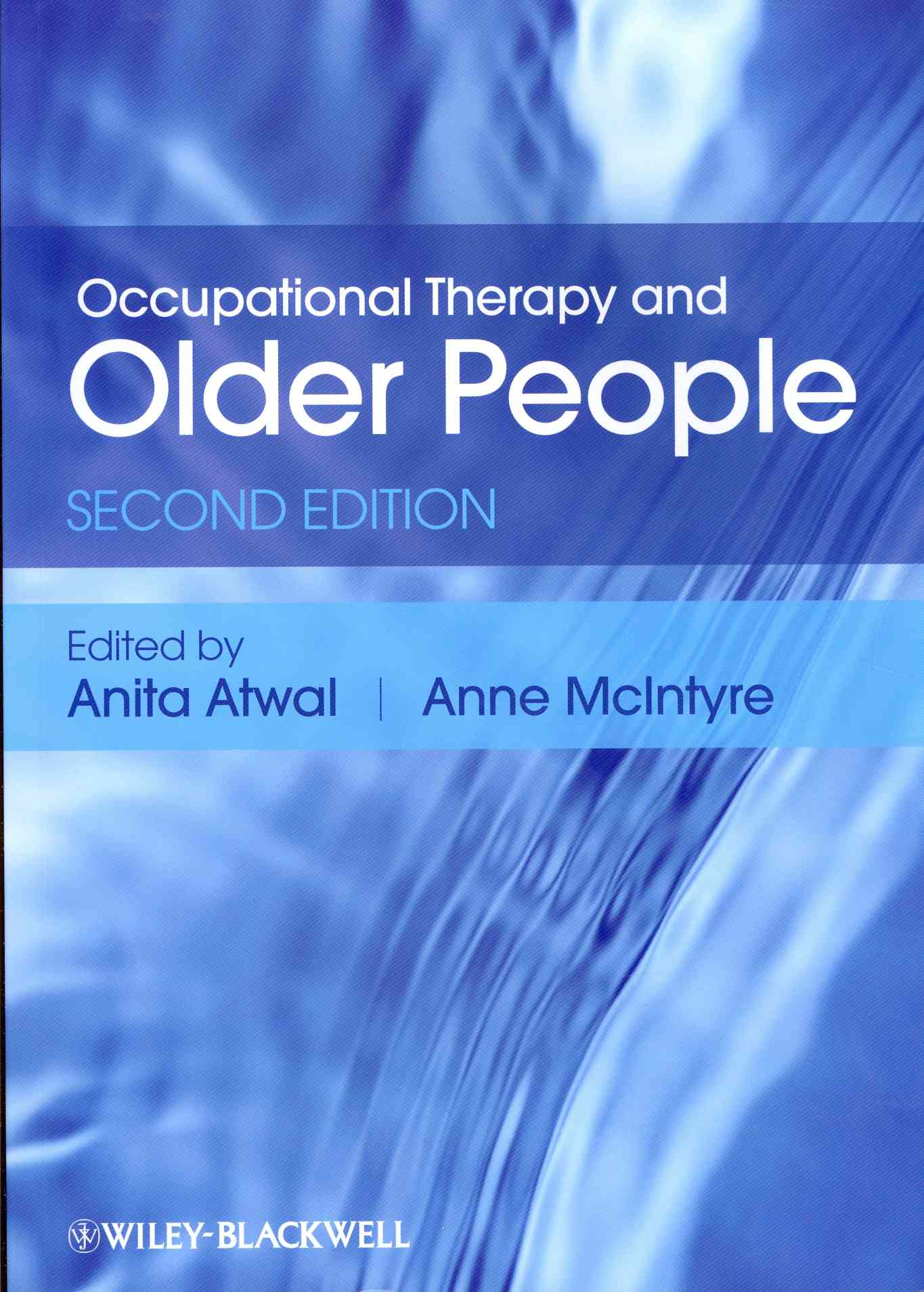 Occupational Therapy and Older People By Atwal, Anita/ McIntyre, Anne